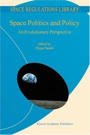 Cover of: Space Politics and Policy | E. Sadeh