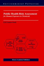 Cover of: Public Health Risk Assessment for Human Exposure to Chemicals (Environmental Pollution)