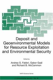 Deposit and Geoenvironmental Models for Resource Exploitation and Environmental Security (NATO Science Partnership Sub-Series: 2:)