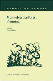 Cover of: Multi-Objective Forest Planning (Managing Forest Ecosystems)