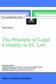 Cover of: The Principle of Legal Certainty in EC Law (Law and Philosophy Library)