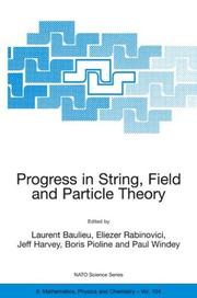 Progress in String, Field and Particle Theory (NATO Science Series II: Mathematics, Physics and Chemistry) by