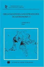 Cover of: Organizations and Strategies in Astronomy 4