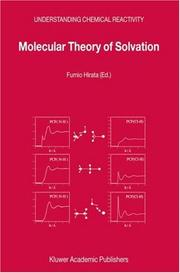 Cover of: Molecular Theory of Solvation (Understanding Chemical Reactivity)