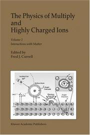 Cover of: The Physics of Multiply and Highly Charged Ions: Volume 2