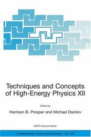 Cover of: Techniques and Concepts of High-Energy Physics XII (NATO Science Series II: Mathematics, Physics and Chemistry) |