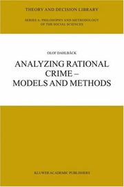 Cover of: Analyzing Rational Crime - Models and Methods (Theory and Decision Library A:)