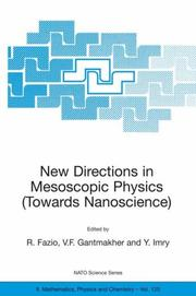 Cover of: New Directions in Mesoscopic Physics (Towards Nanoscience) (NATO Science Series II: Mathematics, Physics and Chemistry) |