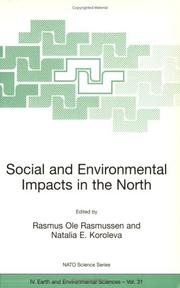 Cover of: Social and Environmental Impacts in the North: Methods in Evaluation of Socio-Economic and Environmental Consequences of Mining and Energy Production in ... IV |