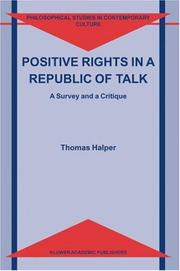 Cover of: Positive rights in a republic of talk | Thomas Halper