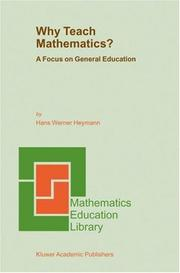 Cover of: Why Teach Mathematics?
