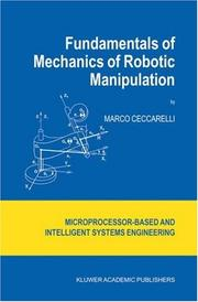 Cover of: Fundamentals of Mechanics of Robotic Manipulation (Intelligent Systems, Control and Automation: Science and Engineering)