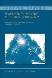 Cover of: Scattered and Filtered Solar UV Measurements (Advances in Global Change Research) | Alfio V. Parisi