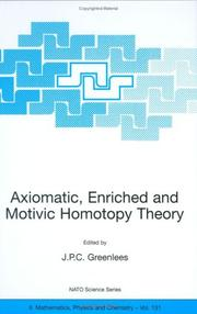 Cover of: Axiomatic, Enriched and Motivic Homotopy Theory