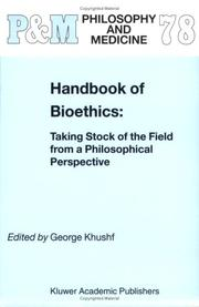 Handbook of Bioethics:: Taking Stock of the Field from a Philosophical Perspective