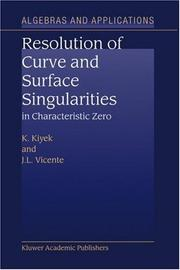 Resolution of curve and surface singularities in characteristic zero by Karl-Heinz Kiyek
