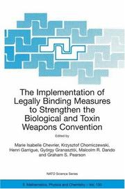 Cover of: The Implementation of Legally Binding Measures to Strengthen the Biological and Toxin Weapons Convention (NATO Science Series II: Mathematics, Physics and Chemistry) |