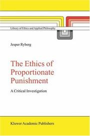 Cover of: The ethics of proportionate punishment
