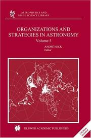 Cover of: Organizations and Strategies in Astronomy 5