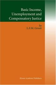 Cover of: Basic Income, Unemployment and Compensatory Justice