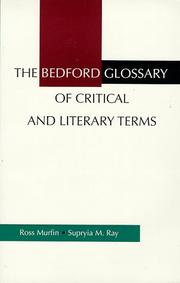 Cover of: The Bedford glossary of critical and literary terms | Ross C. Murfin
