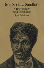 Dred Scott v. Sandford by Paul Finkelman