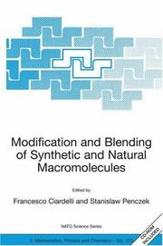 Cover of: Modification and Blending of Synthetic and Natural Macromolecules: Proceedings of the NATO Advanced Study Institute on  Modification and Blending of Synthetic ... II |