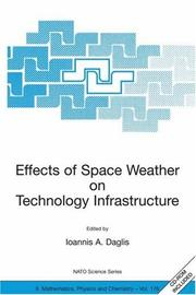 Cover of: Effects of Space Weather on Technology Infrastructure