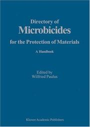 Cover of: Directory of Microbicides for the Protection of Materials and Processes | Wilfried Paulus