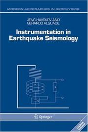Cover of: Instrumentation in Earthquake Seismology (Modern Approaches in Geophysics) | Jens Havskov