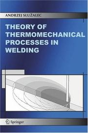 Cover of: Theory of thermomechanical processes in welding