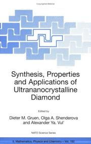 Cover of: Synthesis, Properties and Applications of Ultrananocrystalline Diamond: Proceedings of the NATO ARW on Synthesis, Properties and Applications of Ultrananocrystalline ... II |
