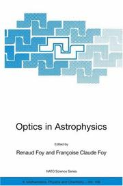 Cover of: Optics in Astrophysics: Proceedings of the NATO Advanced Study Institute on Optics in Astrophysics, Cargèse, France from 16 to 28 September 2002 (NATO ... II: Mathematics, Physics and Chemistry) |