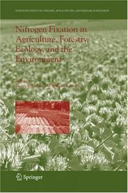 Cover of: Nitrogen Fixation in Agriculture, Forestry, Ecology, and the Environment (Nitrogen Fixation: Origins, Applications, and Research Progress) |
