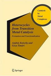 Cover of: Heterocycles from transition metal catalysis