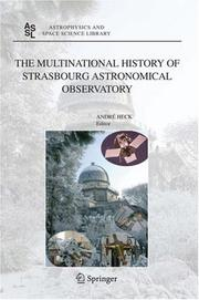 Cover of: The Multinational History of Strasbourg Astronomical Observatory