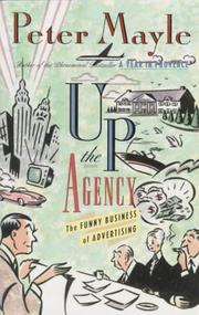 Cover of: Up the agency: the funny business of advertising