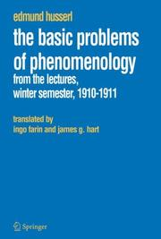 Cover of: The Basic Problems of Phenomenology: From the Lectures, Winter Semester, 1910-1911 (Edmund Husserl Collected Works)