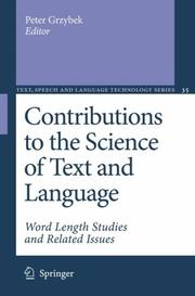 Cover of: Contributions to the Science of Text and Language