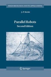 Cover of: Parallel Robots (Solid Mechanics and Its Applications) | J.P. Merlet