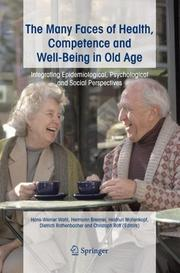 Cover of: The many faces of health, competence and well-being in old age |