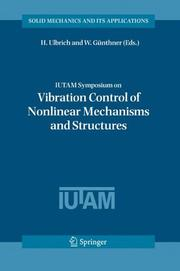 Cover of: IUTAM symposium on vibration control of nonlinear mechanisms and structures |