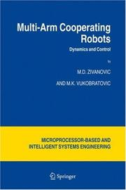 Cover of: Multi-Arm Cooperating Robots | M.D. Zivanovic