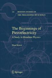 Cover of: The Beginnings of Piezoelectricity