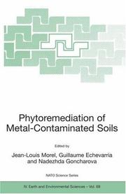 Phytoremediation of Metal-Contaminated Soils (Nato Science Series: IV: Earth and Environmental Sciences) by