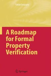 Cover of: A Roadmap for Formal Property Verification