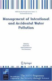 Cover of: Management of Intentional and Accidental Water Pollution (NATO Security through Science Series / NATO Security through Science Series C: Environmental Security) |