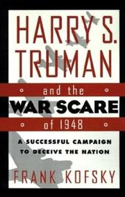 Harry S. Truman and the war scare of 1948 by Frank Kofsky