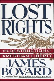 Cover of: Lost rights | James Bovard