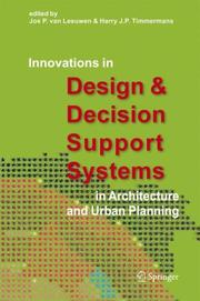 Cover of: Innovations in Design & Decision Support Systems in Architecture and Urban Planning |